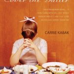 Twisted Love: A Review of Carrie Kabak's <em>Cover the Butter</em>