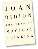 Year of Magical Thinking by Joan Didion
