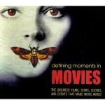 Book Review: <em>Defining Moments in Movies</em>, edited by Chris Fujiwara