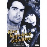 DVD Review: <em>Kiss Napoleon Goodbye</em>
