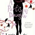 A Partisans Daughter by Louis de Bernieres