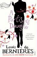 <em>A Partisan's Daughter</em>, by Louis de Bernieres