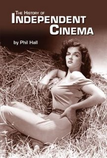 History of Independent Cinema by Phil Hall