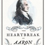 Heartbreak of Aaron Burr cover