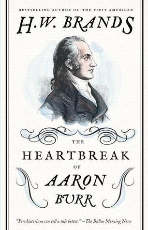 Heartbreak of Aaron Burr cover