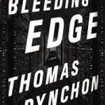 Thomas Pynchon Bleeding Edge