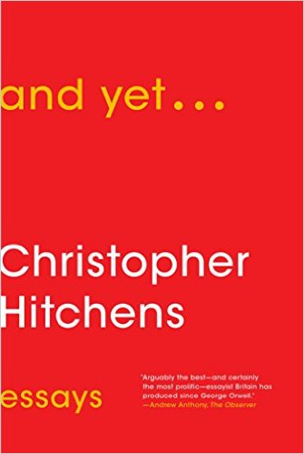 And Yet by Christopher Hitchens