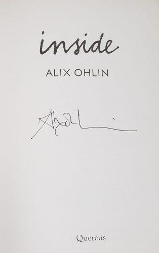 Signed copy of Alix Ohlin's novel Inside