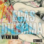 The Vegas Dilemma by Vi Khi Nao