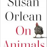 On Animals by Susan Orlean